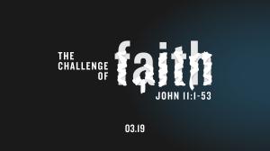 TheChallengeOfFaith-date