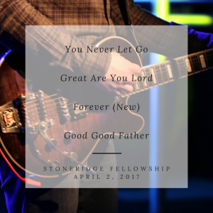 You Never Let GoGreat Are You LordForever (NEW)Good Good Father